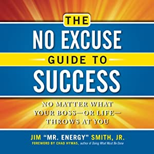 The No Excuse Guide to Success Audiobook
