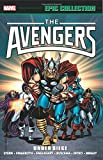 Avengers Epic Collection: Under Siege (Epic Collection: the Avengers)