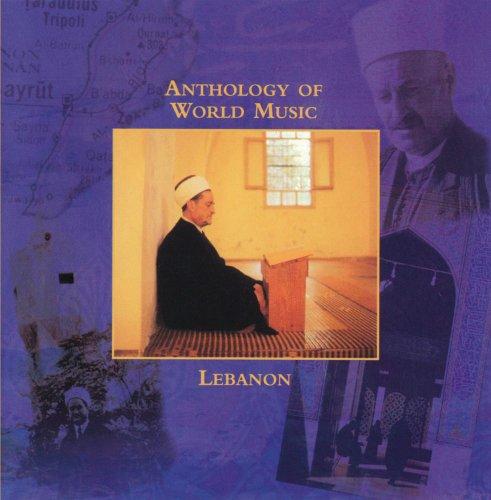 Anthology of World Music: Lebanon I by Rounder