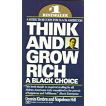 Think & Grow Rich: A Black Choice