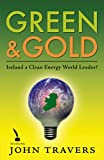 Ireland as a Clean Energy World Leader: Green & Gold