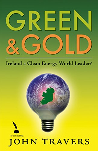 Ireland as a Clean Energy World Leader: Green & Gold Pdf