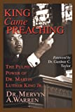 King Came Preaching, Mervyn A. Warren, 083083253X
