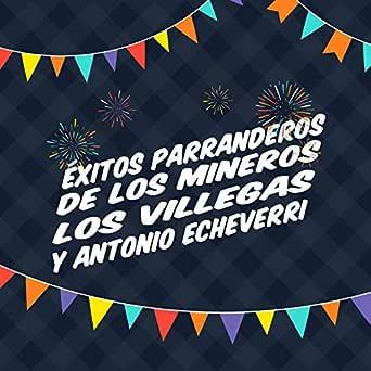La Papaya de Mi Novia de Los Mineros Los Villegas Y Antonio ...