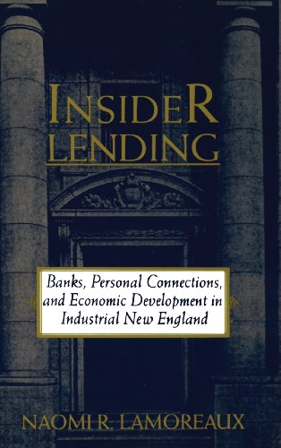 insider-lending-banks-personal-connections-and-economic-development-in-industrial-new-england-nber-s