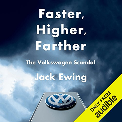 Faster, Higher, Farther: The Volkswagen Scandal