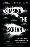 """Chasing the Scream - The First and Last Days of the War on Drugs"" av Johann Hari"