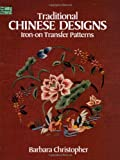 Traditional Chinese Designs, Barbara Christopher, 0486252590