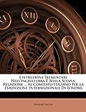 L' Istruzione Elementare Nell'Inghilterra E Nella Scozi, Pasquale Villari, 1145725201