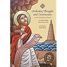 Orthodox Thought and Instruction: In the Orthodox Church