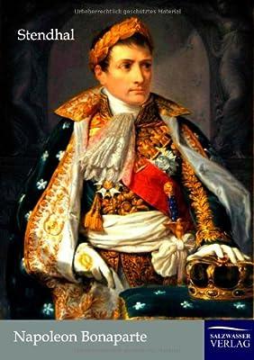 Napoleon Bonaparte: Amazon.es: Stendhal: Libros en idiomas extranjeros