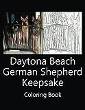 Daytona Beach German Shepherd Keepsake Coloring Book