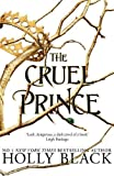 The Cruel Prince (The Folk of the Air, Band 1)