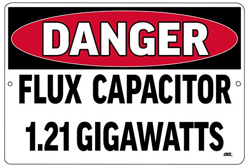 Rogue River Tactical Funny Sarcastic Home Warning Danger 1.21 Gigawatts Work Office Metal Tin Sign Wall Decor Bar Man Cave