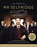 The World of Mr. Selfridge: The Glamour and Romance