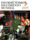 Global Monitoring Report 2006 : Millennium Development Goals: from Consensus to Momentum, World Bank Staff, 9589774601