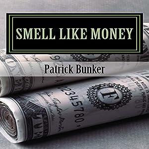 Smell Like Money Audiobook