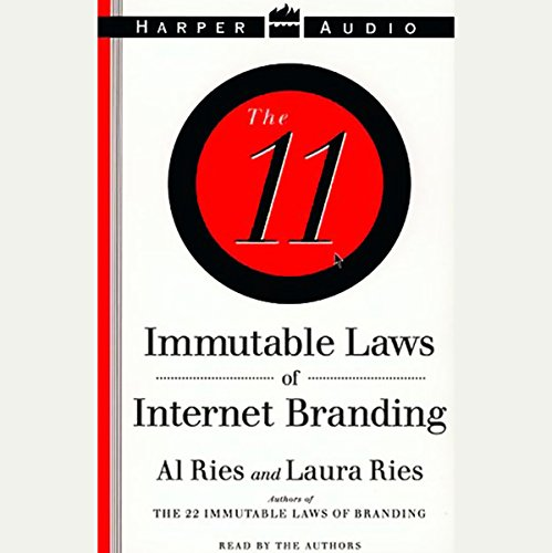 The 11 Immutable Laws of Internet Branding by HarperAudio