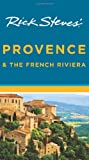 Rick Steves' Provence and the French Riviera, Rick Steves and Steve Smith, 1612387640