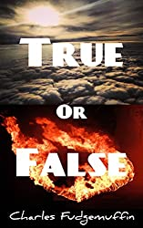 True Or False: A Light-Hearted Collection Of 100 Facts And Bluffs