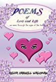 Poems of Love and Life as Seen Through the Eyes of the Heart, Velva Darnell Waldman, 1452009902