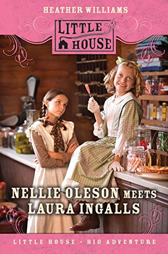 Nellie Oleson Meets Laura Ingalls (Little House Sequel) by HarperCollins (Image #1)