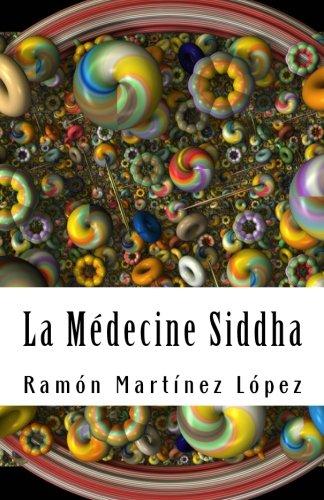 la medecine siddha  [López, Ramón Martínez] (Tapa Blanda)