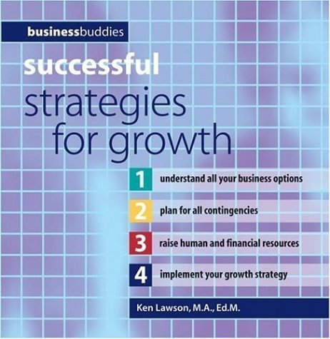 Successful Strategies for Growth (Business Buddies) by Ken Lawson (2006-08-01) ebook