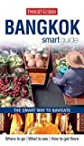 Front cover for the book Insight Guides Smart Guide Bangkok by Insight Guides