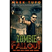 Zombie Fallout 4 The End Has Come and Gone: A Michael Talbot Adventure
