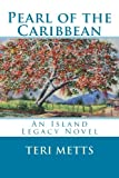 Pearl of the Caribbean, Teri Metts, 1461196175