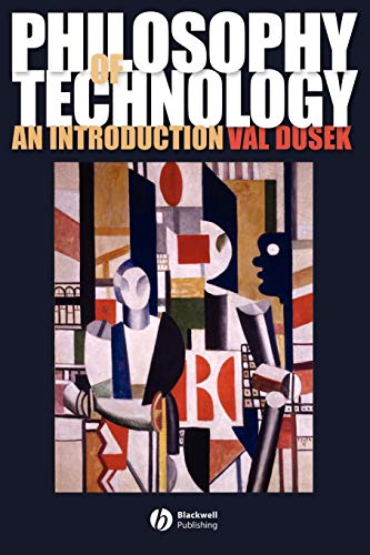 Philosophy of Technology: An Introduction