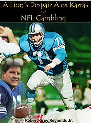 A Lion's Despair: Alex Karras and NFL Gambling