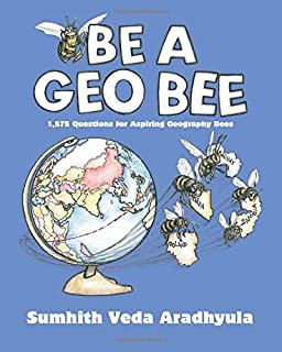 The Geography Bee Complete Preparation Handbook: 1, 001 Questions ...