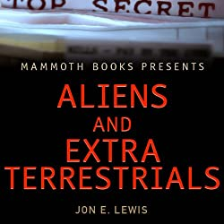 Mammoth Books Presents: Aliens & Extra-Terrestrials