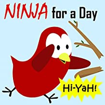 Children's Book: Ninja for a Day [Bedtime Stories for Kids]