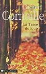La Trace du loup par Cornaille