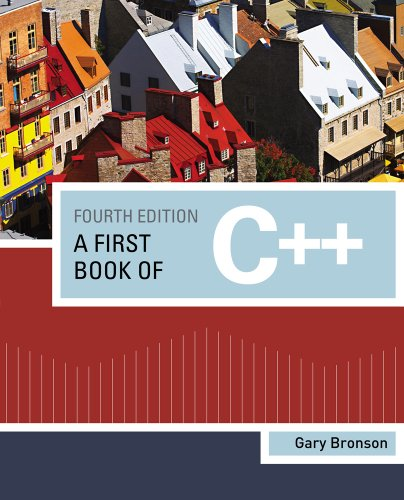 A First Book of C++ (Introduction to Programming) by Course Technology