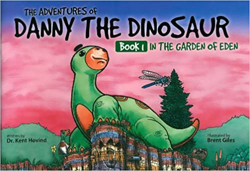 In the Garden of Eden (The Adventures of Danny the Dinosaur, Book 1 ...