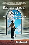 Sculpting Air, Rich Horwath, 0974711411