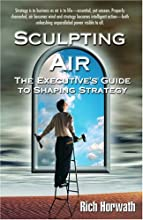 Sculpting Air: The Executive's Guide to Shaping Strategy