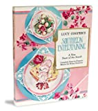 Southern Entertaining Cookbook with a New Twist, Lucy Cooper, 094208490X