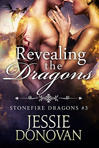 Revealing the Dragons (Stonefire British Dragons Book 3)