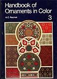 Handbook of Ornaments in Color, A. C. Racinet, 0442267967
