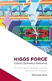 Higgs Force, Nicholas Mee, 0957274610
