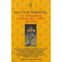 Una cartografía literaria del Camino en León (Spanish Edition)