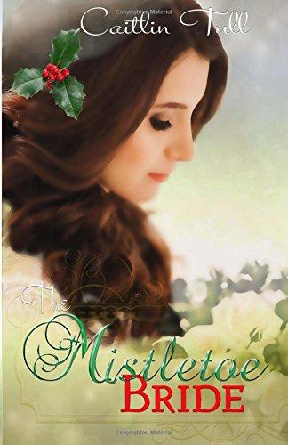 The Mistletoe Bride PDF