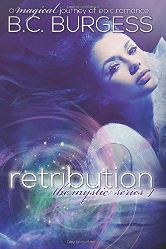 Download Retribution (The Mystic Series) (Volume 4) ebook