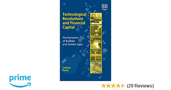 Technological Revolutions And Financial Capital Pdf