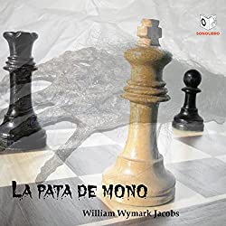 La Pata de Mono [The Monkey's Paw]